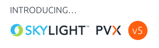 SkyLIGHT PVX 5.0 release